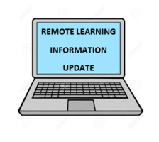 Remote Learning Information - Update